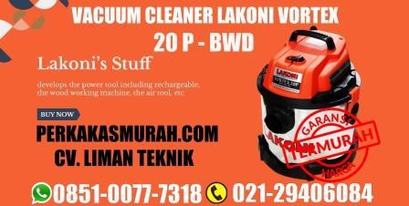 harga-vacuum-cleaner-merk-lakoni-vortex-20-P-bwd-jual-harga-dealer-toko-perkakas-murah-jakarta-terdekat