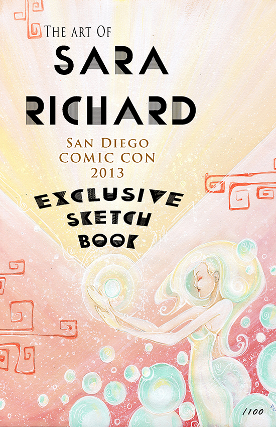 SDCC Exclusive Sketchbook and signings - Sara Richard