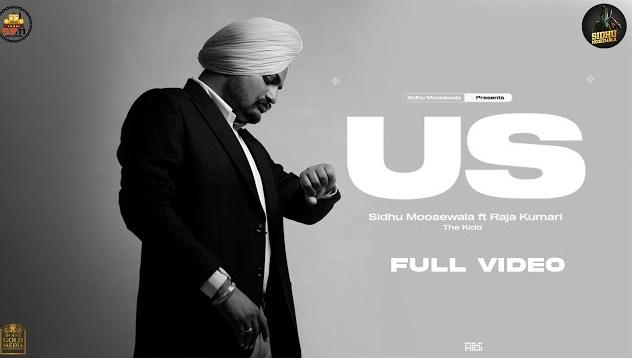 Us Lyrics - Sidhu Moose Wala
