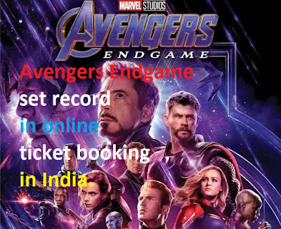 Avengers Endgame set record in online ticket booking in India.