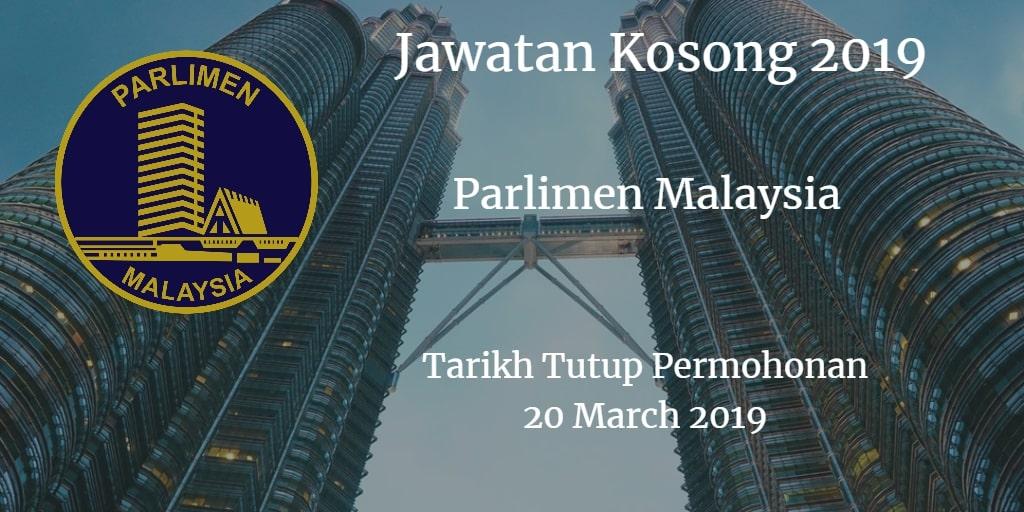 Jawatan Kosong Parlimen Malaysia 20 March 2019