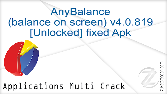 AnyBalance (balance on screen) v4.0.819 [Unlocked] fixed Apk    |  1,45 MB
