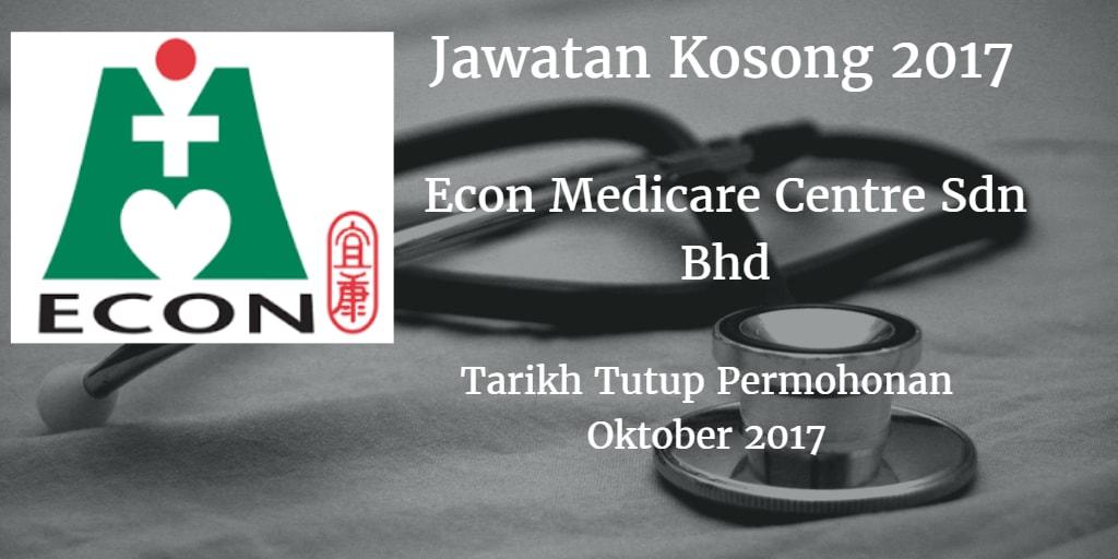 Jawatan Kosong ECON MEDICARE CENTRE SDN BHD Oktober 2017