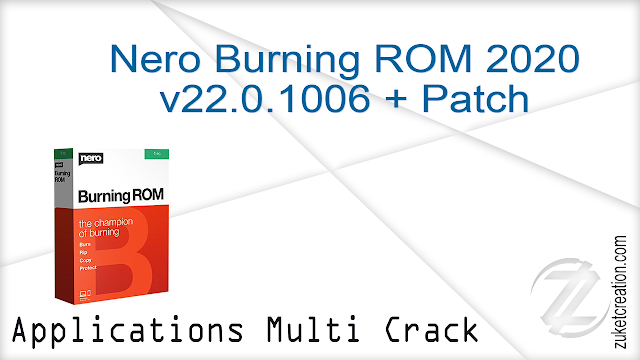 Nero Burning ROM 2020 v22.0.1006 + Patch