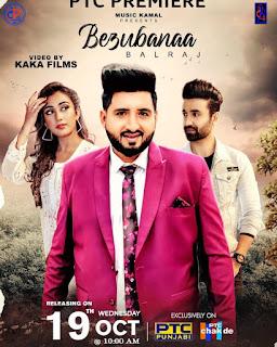 Bezubana New Song by Balraj