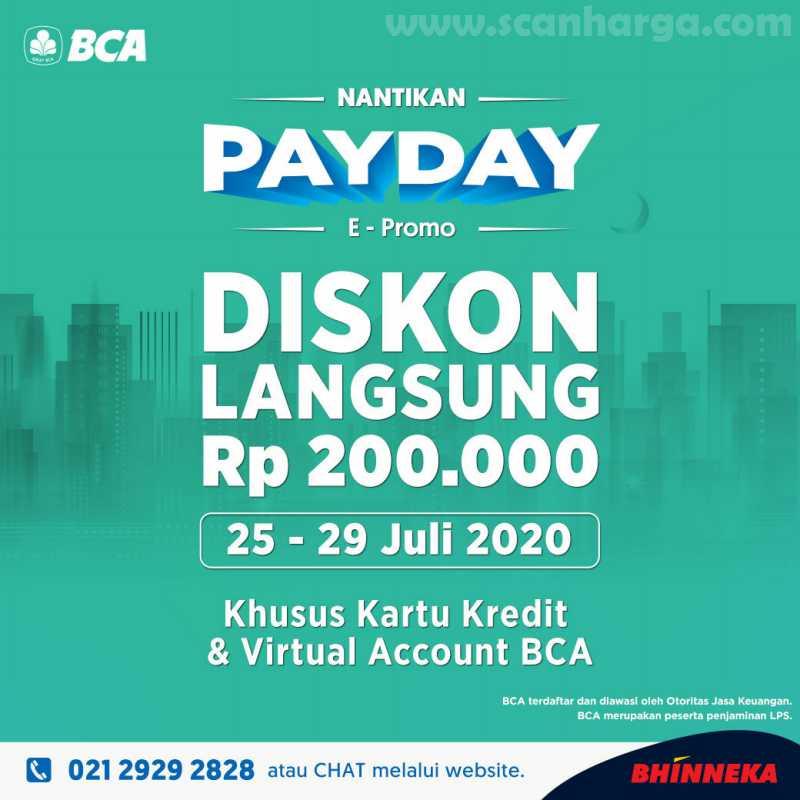 Bhinneka Payday E - Promo Diskon Rp 200.000 Pakai Kartu Kredit & Virtual Account BCA