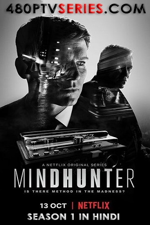 Watch Online Free Mindhunter Season 1 Full Hindi Dual Audio Download 480p 720p All Episodes