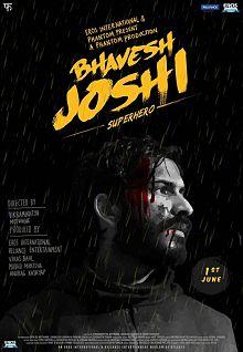 Sinopsis pemain genre Film Bhavesh Joshi Superhero (2018)