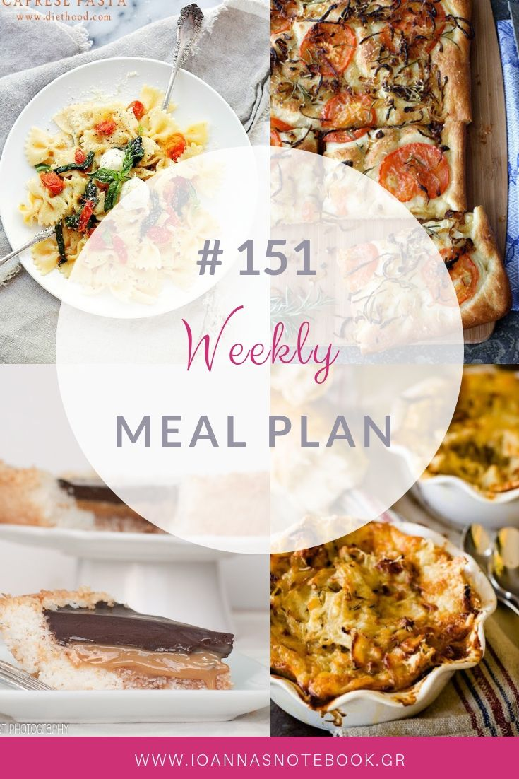 Brand new Weekly Meal Plan loaded with delicious recipes to help you plan out your week!   Ioanna's Notebook