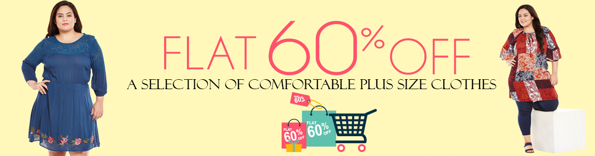 Plus Size Collection FLAT 60% Off