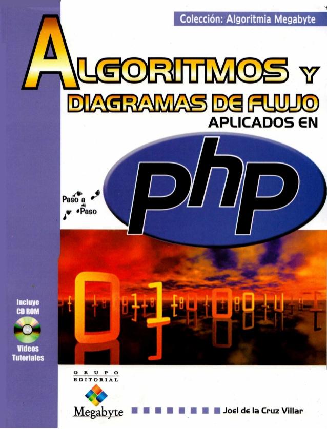 Algoritmos y diagramas de flujo aplicados en PHP – Megabyte