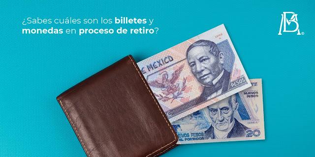 Banxico inicia el retiro de billetes de 20, 50,100, 200, 500 y 1000 pesos