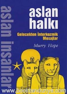 Murry Hope - Aslan Halkı - Gelecekten İnterkozmik Mesajlar