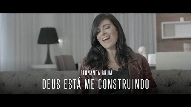 """Fernanda Brum lança """"Deus Está Me Construindo"""""""