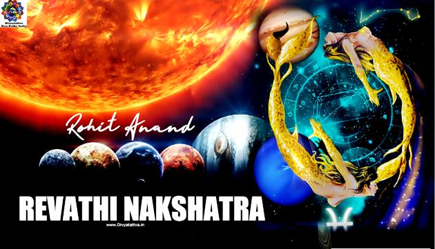 Birth Star Revati or रेवती Nakshatra Mythology & its Secrets in Vedic Astrology by World Famous Astrologer Shri Rohit Anand.