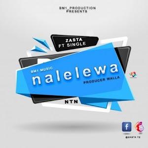 Download Mp3   Zasta ft Single - Nalelewa