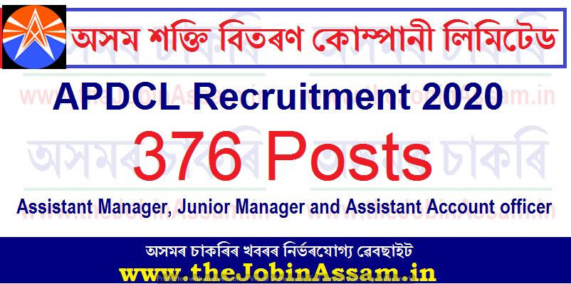 Assam Power Distribution Corporation Limited (APDCL) Recruitment 2020