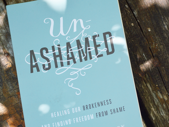 Letting Go of Shame: An Unashamed Book Review & Giveaway #un-ashamed #flyby