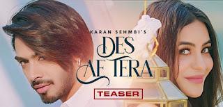 Des Ae Tera Lyrics in English – Karan Sehmbi