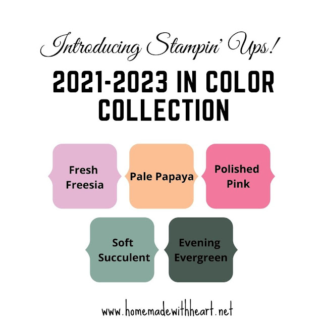 2021-2023 In Color Collection colors of fresh freesia,  pale papaya, soft succulent, evening evergreen and polished pink