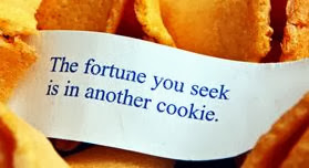 Funny Chinese Fortune Cookie Picture - The fortune you seek is in another cookie