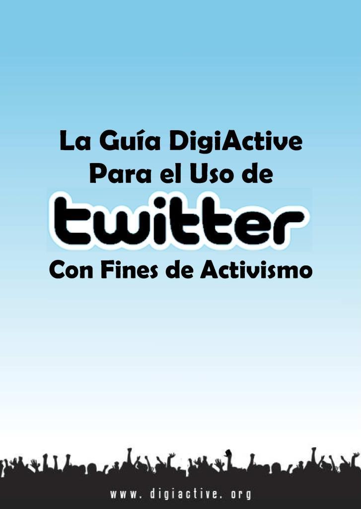 La guía digiactive para uso de twitter con fines de activismo