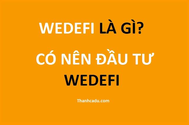 wedefi-la-gi-wedefi-co-lua-dao-khong
