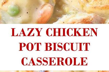LAZY CHICKEN POT BISCUIT CASSEROLE
