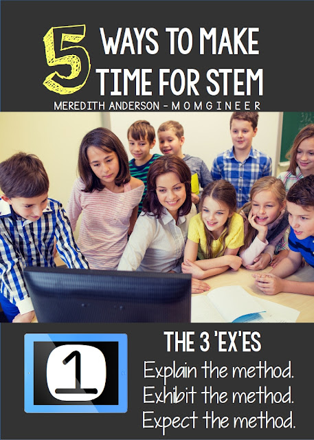 5 Ways to Make Time for STEM in your classroom or homeschool. It's easier than you think, and you don't need to be a STEM expert to get started! | Meredith Anderson - Momgineer