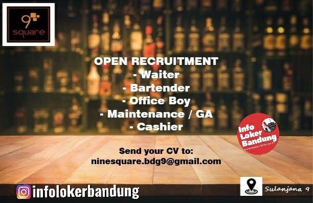 Lowongan Kerja 9 Square Bar and Resto Bandung Januari 2020