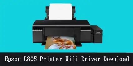 Epson L805 Printer Wifi Driver Download