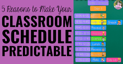 "Image of class schedule with text, ""5 Reasons to Make Your Classroom Schedule Predictable."""