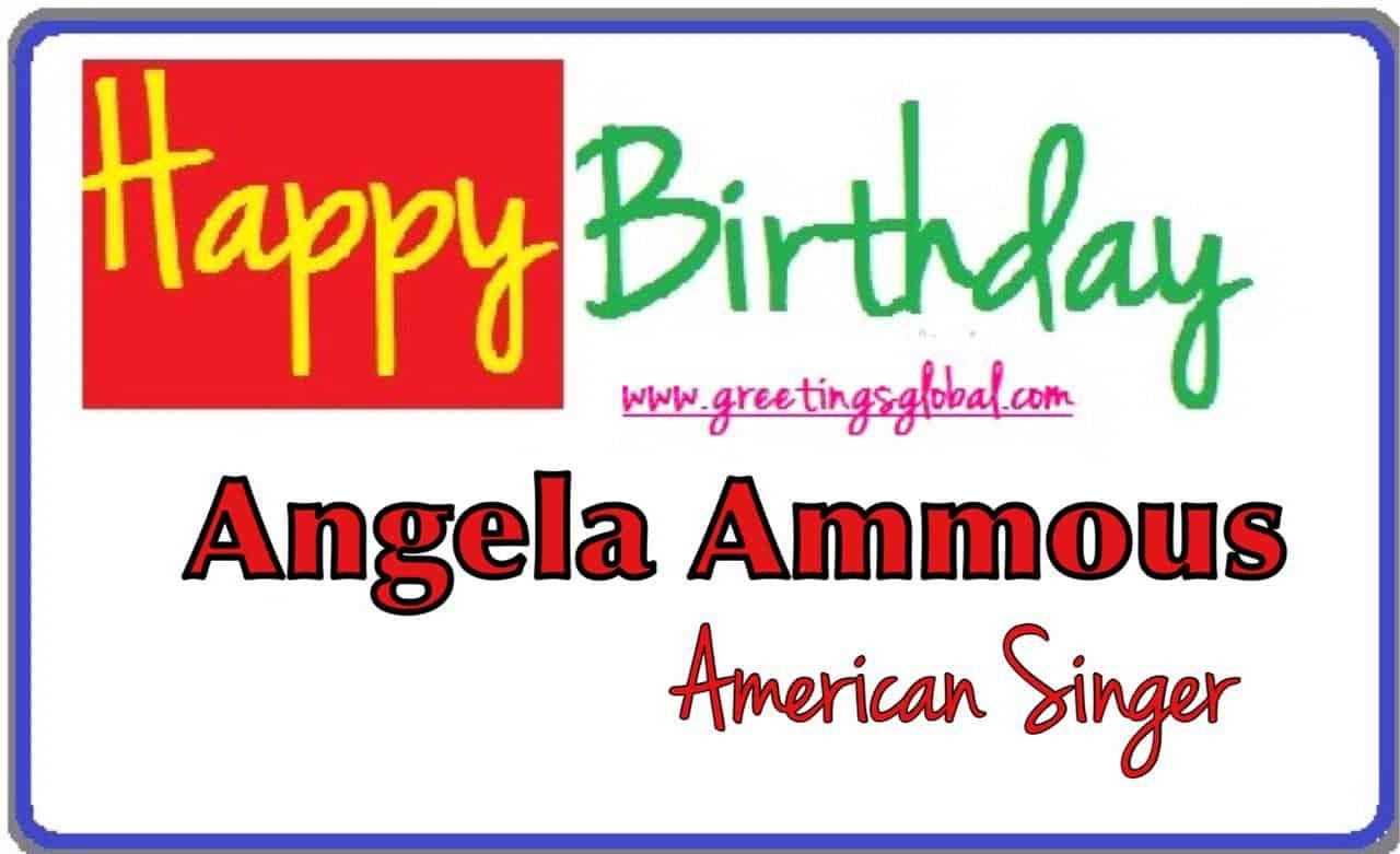 Birthday wishes to Angela Ammons