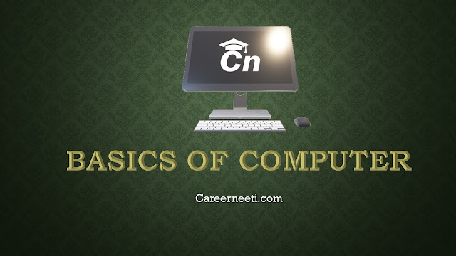 Basics of Computer, Computer Image with careerneeti Logo, Careerneeti.com