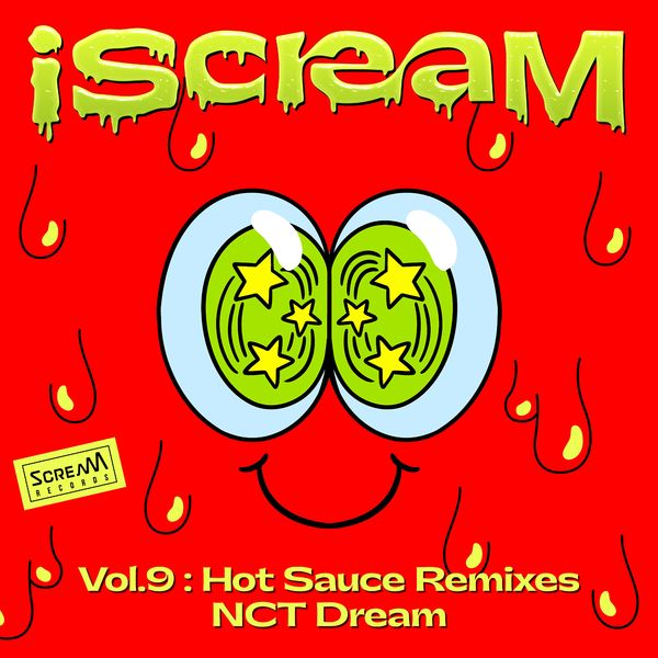 NCT DREAM – iScreaM Vol. 9 : Hot Sauce Remixes – Single