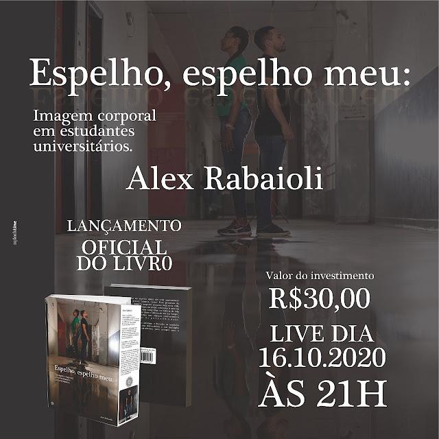 LANÇAMENTO DO SEGUNDO LIVRO DO AUTOR ALEX RABAIOLI