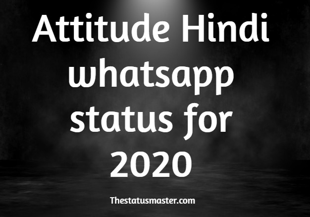 Attitude Hindi whatsapp status for 2020