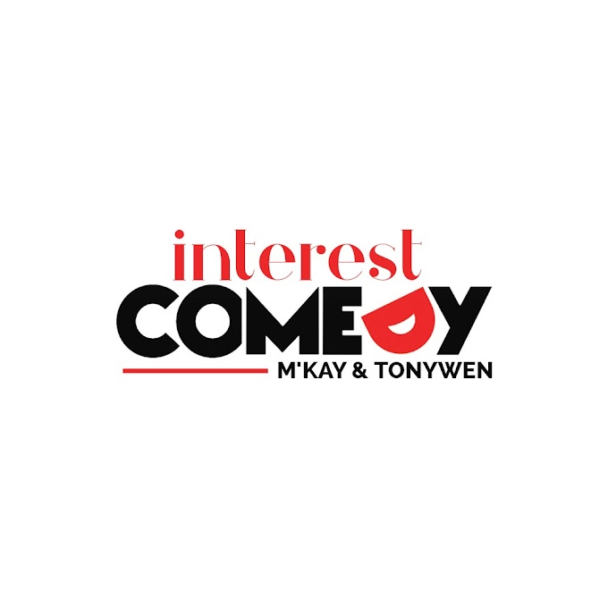 Watch this funny video from Interest Comedy by M'kay and Tonywen