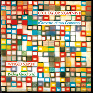 Cecil Taylor, Winged Serpent (Sliding Quadrants)