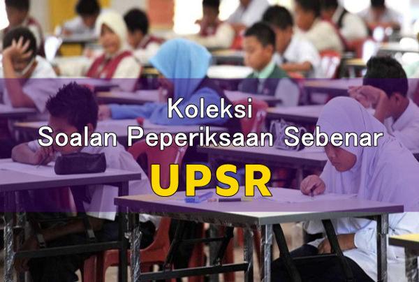 koleksi himpunan soalan peperiksaan sebenar UPSR tahun-tahun lepas
