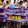 Kertas Soalan Sebenar UPSR 2016 2017 2018