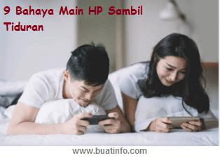 Buat Info - Bahaya Main HP Sambil Tiduran