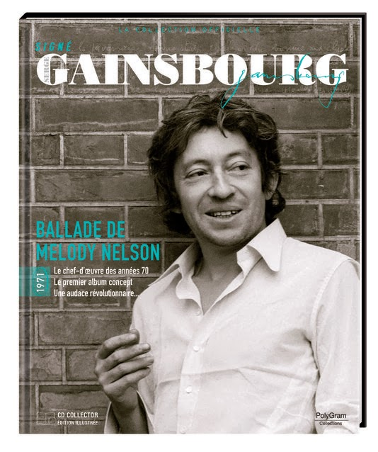 Ballade de Melody Nelson, Gainsbourg Melody Nelson, Signé Serge Gainsbourg La collection officielle, album serge gainsbourg, photo gainsbourg