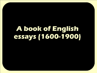 A book of English essays (1600-1900)