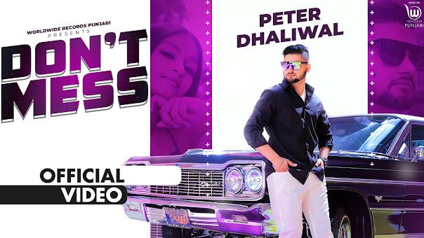 DON'T MESS SONG LYRICS | PETER DHALIWAL feat. ELLDE FAZILKA | LATEST PUNJABI SONG 2020 Lyrics Planet