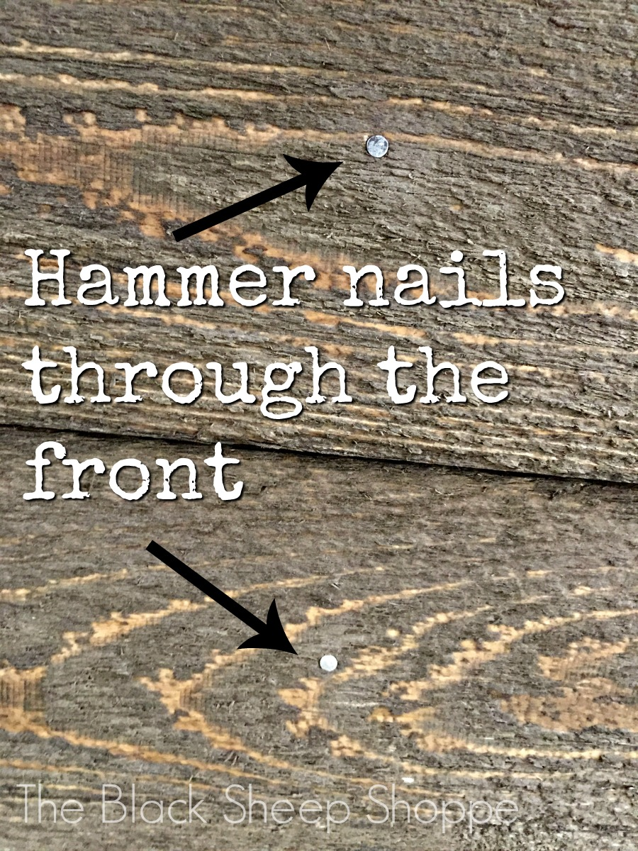 Hammer nails through front of wood