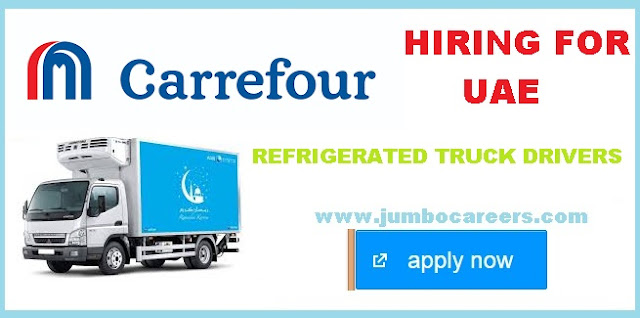 Carrefour Uae Careers Refrigerated Truck Driver Jobs March 2018