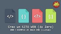 Creo un SITO WEB (da Zero) #08 ⋆ ESEMPIO di BACK-END (custom)