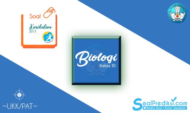 Soal UKK/PAT Biologi (PJOK/Olahraga) Kelas 10 SMA kurikulum 2013 terbaru