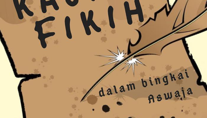 Kajian Fikih dalam Bingkai Aswaja
